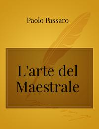 L'arte del Maestrale