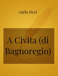 A Civita (di Bagnoregio)