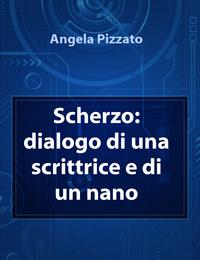 Scherzo: dialogo di una scrittrice e di un nano