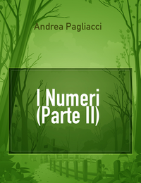 I Numeri (Parte II)