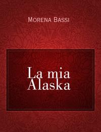 La mia Alaska