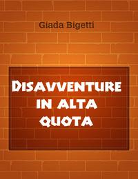 Disavventure in alta quota