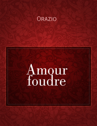 Amour foudre