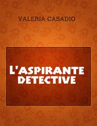 L'aspirante detective