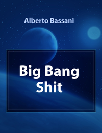 Big Bang Shit
