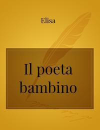 Il poeta bambino