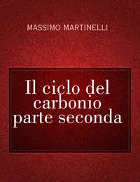 Il ciclo del carbonio parte seconda