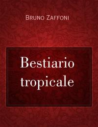 Bestiario tropicale