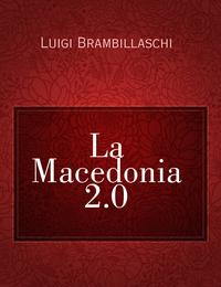 La Macedonia 2.0