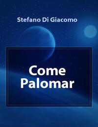 Come Palomar