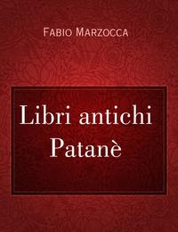 Libri antichi Patanè