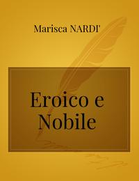 Eroico  e  Nobile