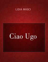 Ciao Ugo
