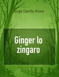 Ginger lo zingaro