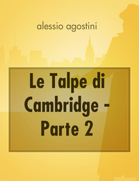Le Talpe di Cambridge – Parte 2