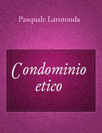 Condominio etico