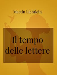Il tempo delle lettere