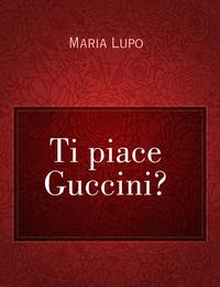 Ti piace Guccini?