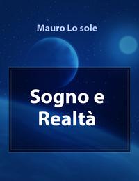 Sogno e Realtà