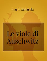 Le viole di Auschwitz