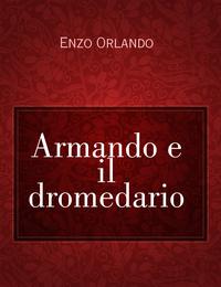 Armando e il dromedario