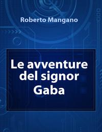 Le avventure del signor Gaba