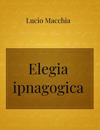Elegia ipnagogica