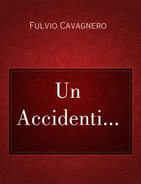 Un Accidenti…