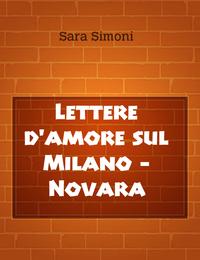 Lettere d'amore sul Milano – Novara