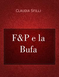 F&P e la Bufa