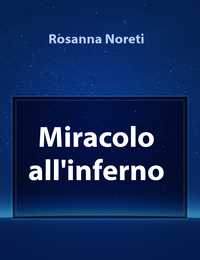 Miracolo all'inferno