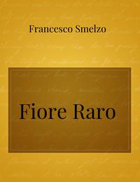 Fiore Raro