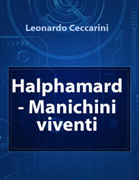 Halphamard – Manichini viventi