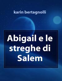 Abigail e le streghe di Salem