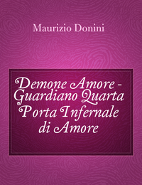 Demone Amore – Guardiano Quarta Porta Infernale di Amore