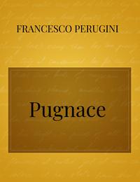 Pugnace