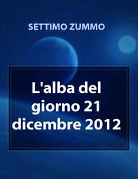 L'alba del giorno 21 dicembre 2012