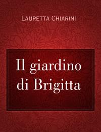 Il giardino di Brigitta