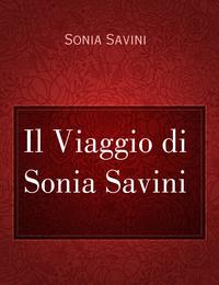 Il Viaggio di Sonia Savini