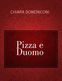 Pizza e Duomo