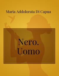 Nero. Uomo