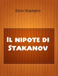 Il nipote di Stakanov