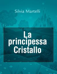 La principessa Cristallo