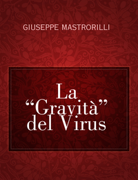 """La """"Gravità"""" del Virus"""
