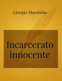 Incarcerato innocente