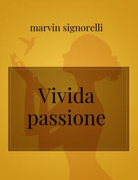 Vivida passione