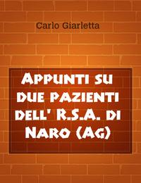 Appunti su due pazienti dell' R.S.A. di Naro (Ag)