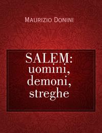 SALEM: uomini, demoni, streghe