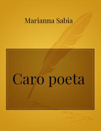 Caro poeta