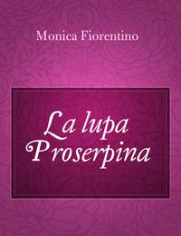 La lupa Proserpina